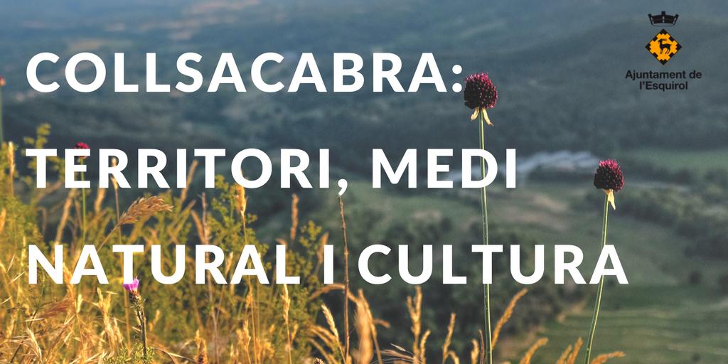 Collsacabra: territori, medi natural i cultura